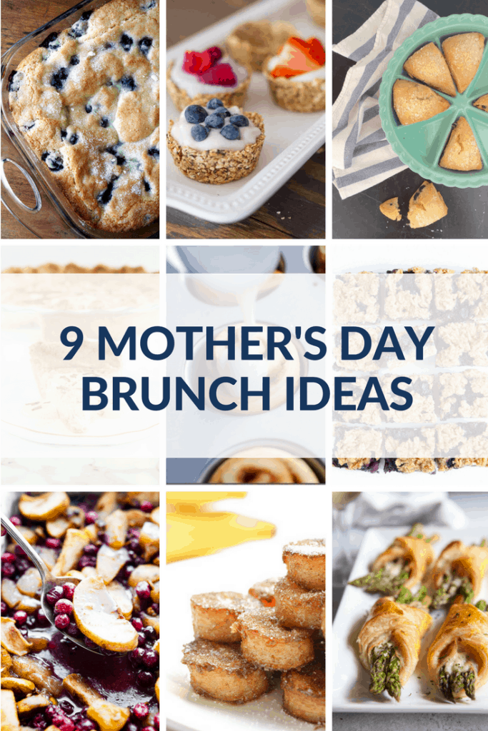 9 mother's day brunch ideas. #breakfast #brunch #mother's day #recipes