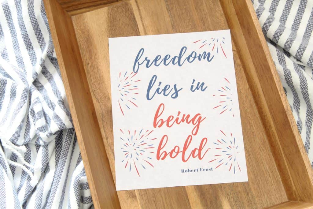 Summer is all about the red, white, and blue. I love using quotes as artwork around our home, so I decided to whip up a free printable patriotic quote just in time for the 4th of July!